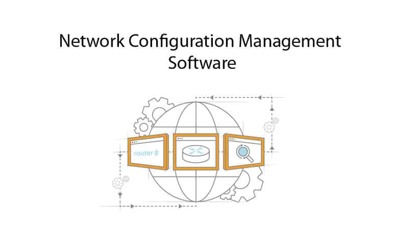 Network configuration management tools and software best network configuration management tools and software ccuart