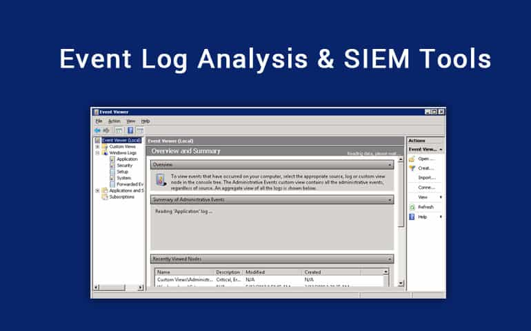 4 Best Event Log Analysis Tools & Software for Windows/Open Source
