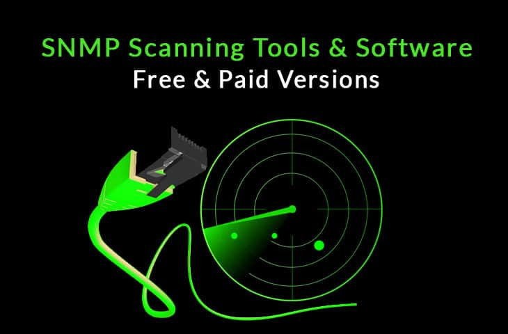 Best SNMP Scanning Tools & Software for Scanning SNMP Hosts!