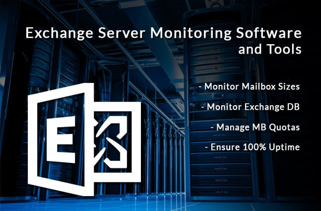 exchange monitoring software and tools