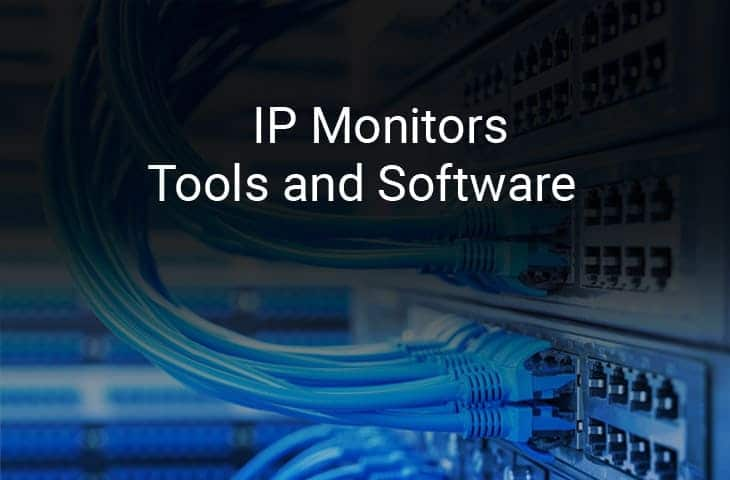 ip monitor tools and software