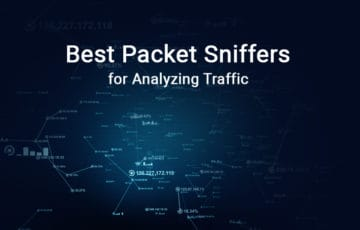 Best Packet Sniffing Tools & Software