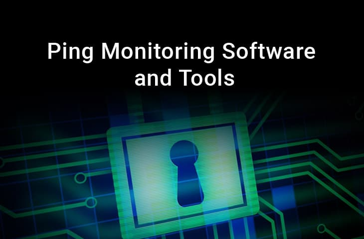 5 Best Ping Monitoring Tools and Software for Monitoring